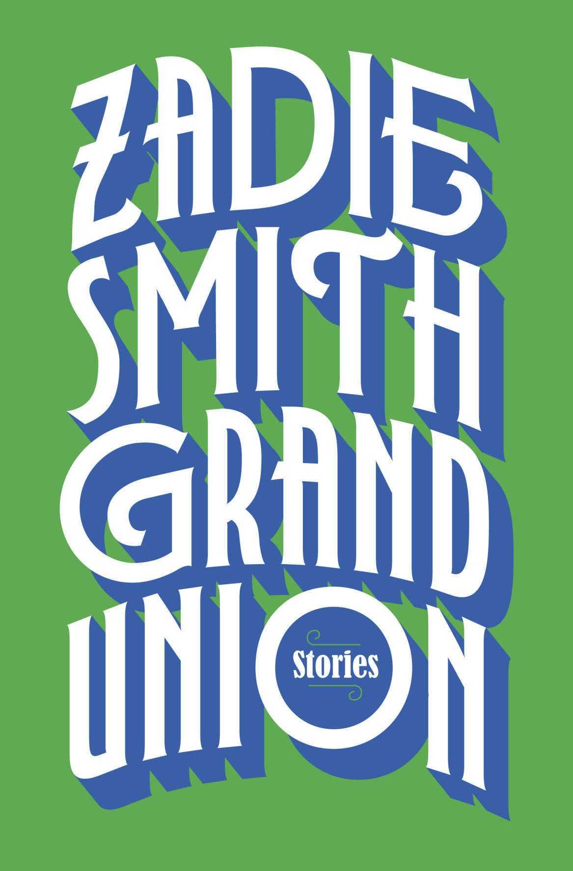 Book Review Grand Union by Zadie Smith
