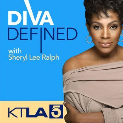 Diva Defined podcase with Sheryl Lee Ralph