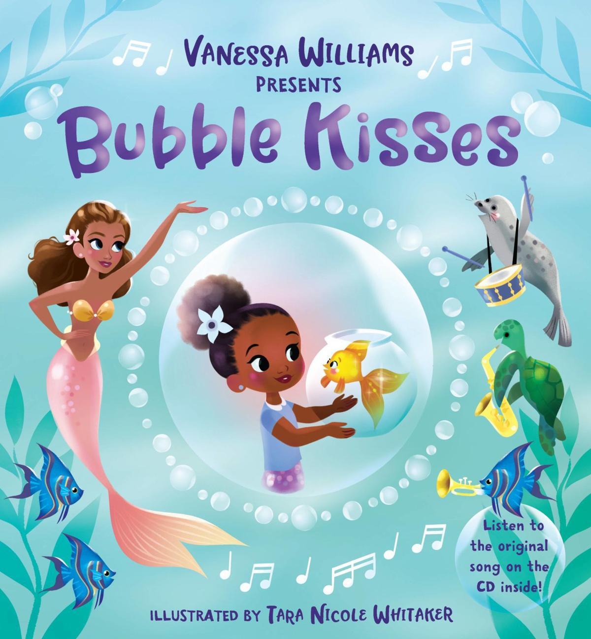 """""""Vanessa Williams Presents Bubble Kisses"""""""