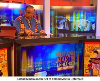 """Roland Martin """"Unfiltered"""""""