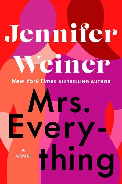 """""""Mrs. Everything"""" by Jennifer Weiner"""