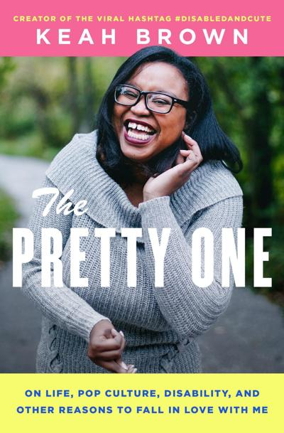 'The Pretty One' by Keah Brown