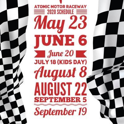 Atomic Motor Raceway sets 2020 schedule