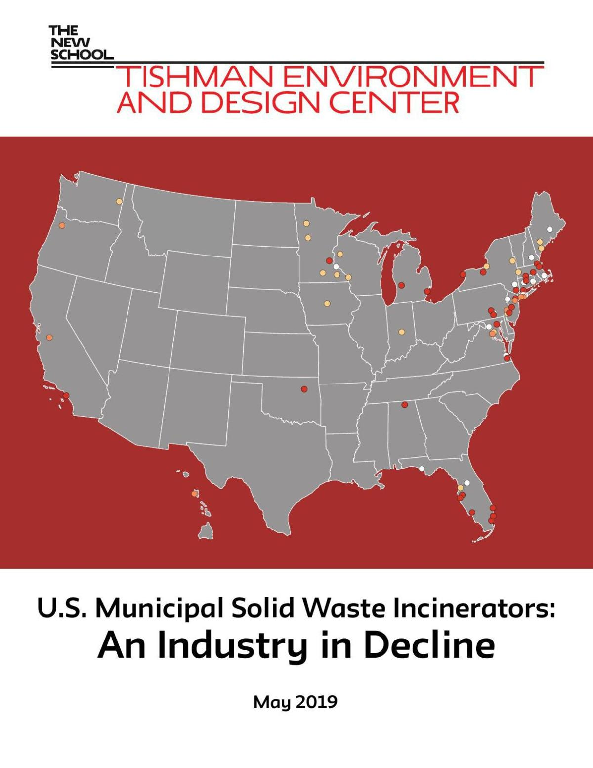 Report: U.S. Municipal Solid Waste Incinerators: An Industry in Decline