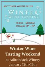 Winter Wine Tasting Weekend