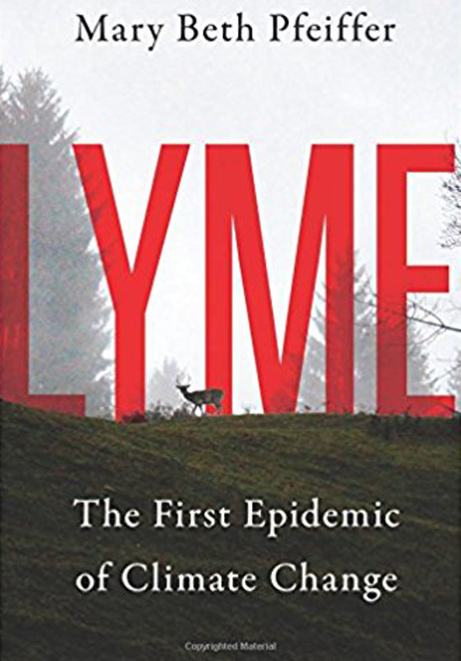 'Lyme: The First Epidemic of Climate Change'