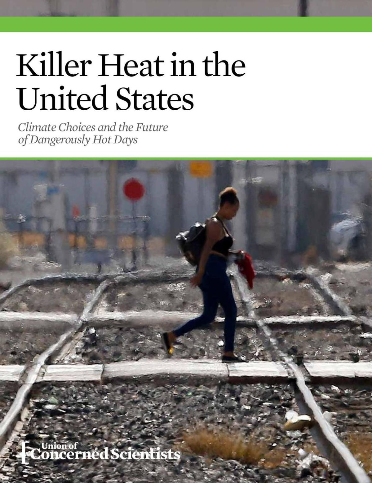 Killer Heat in the United States Climate Choices and the Future of Dangerously Hot Days