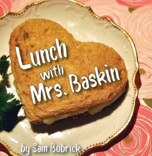 'Lunch With Mrs. Baskin'