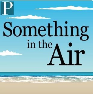 Something in the Air podcast