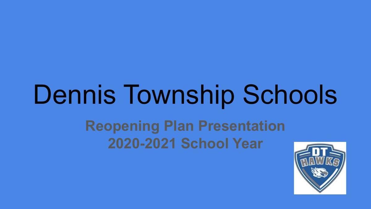 Dennis Township reopening plan