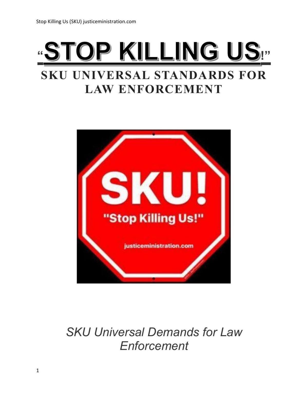 Stop Killing Us Demands