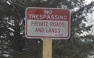 New 'no trespassing' signs adorn all entrances
