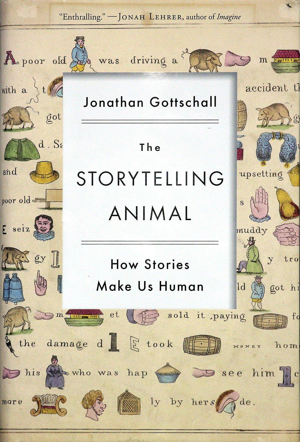 the storytelling animal gottschall jonathan