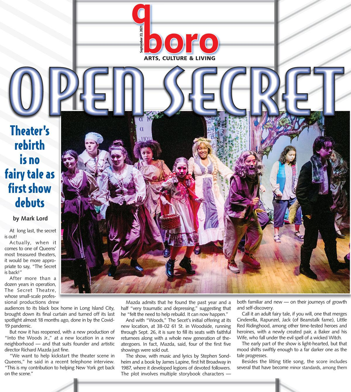 The Secret goes 'Into the Woods,' and into Woodside 1