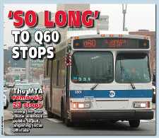 Mta Removes 23 Stops On Q60 Bus Queens Chronicle Central Mid