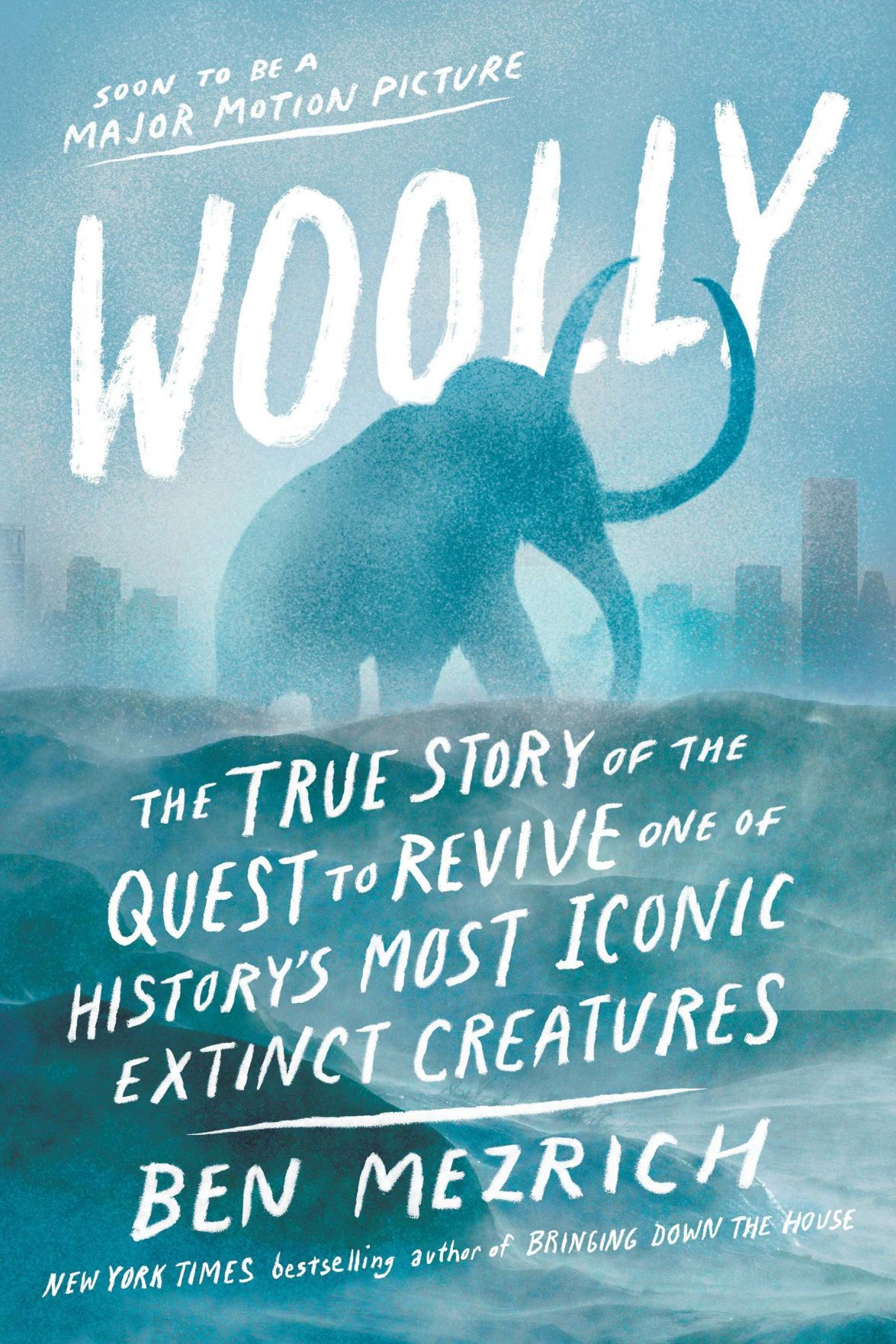 """Woolly: The True Story of the De-Extinction of One of History's Most Iconic Creatures"""