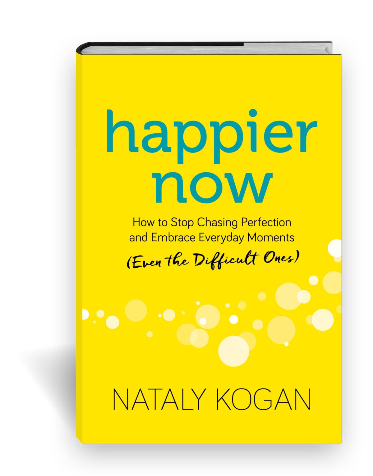"""""""Happier Now"""" book"""