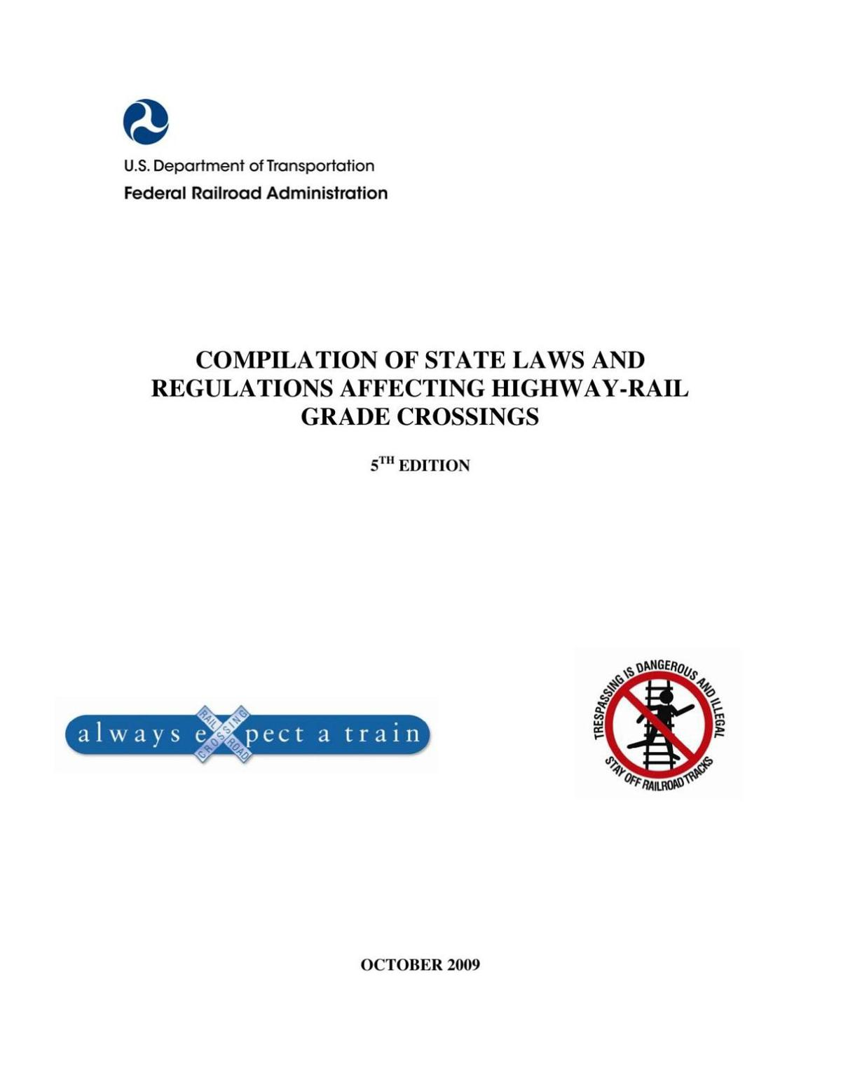 Compilation of State Laws and Regulations Affecting Highway-Rail Grade Crossings