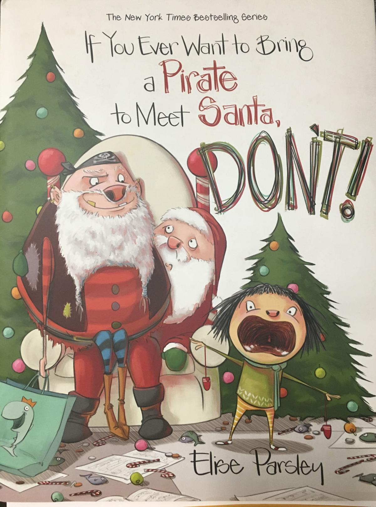 'If You Ever Want to Bring a Pirate to Meet Santa, Don't!'
