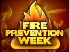Fire Safety and Prevention Week is this week