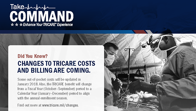 Take command with TRICARE changes: Enrollments shifting from fiscal to calendar year starting in January 2018