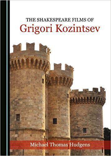 'The Shakespeare Films of Grigori Kozintsev'