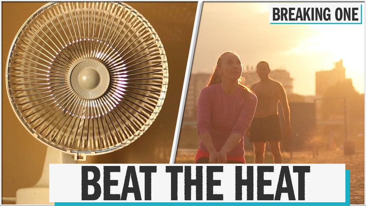 Here's how to stay cool and safe during this weekend's extreme heat
