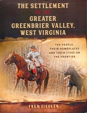 """Author to discuss """"The Settlement of the Greater Greenbrier Valley"""""""