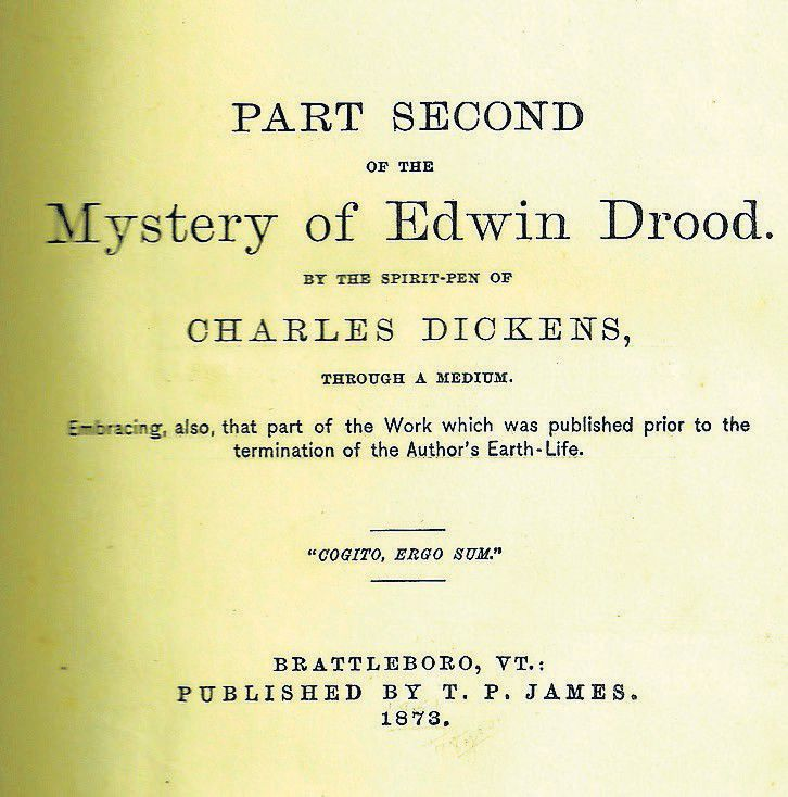DICKENS in the SPIRIT WORLD — the Brattleboro hoax