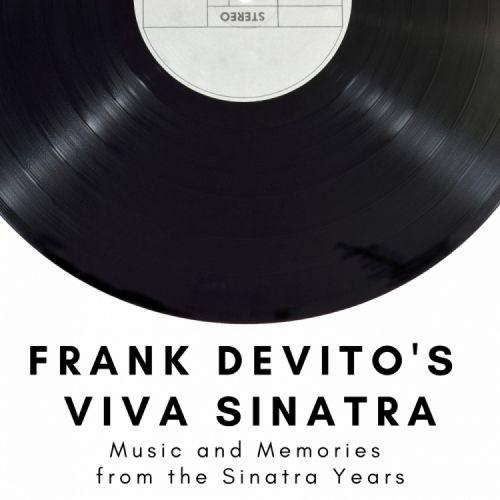 Frank DeVito's Viva Sinatra