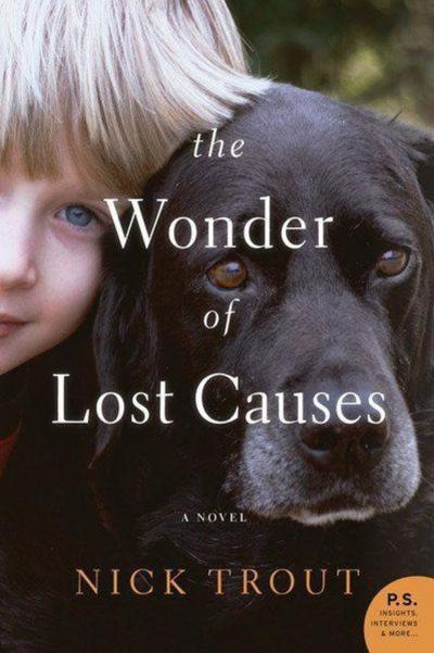 Book Review: 'The Wonder of Lost Causes' by Nick Trout