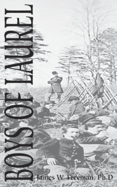 'Boys of Laurel' centers on stories from the Civil War