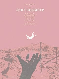 Local cast gives 'Only Daughter' dose of social realism