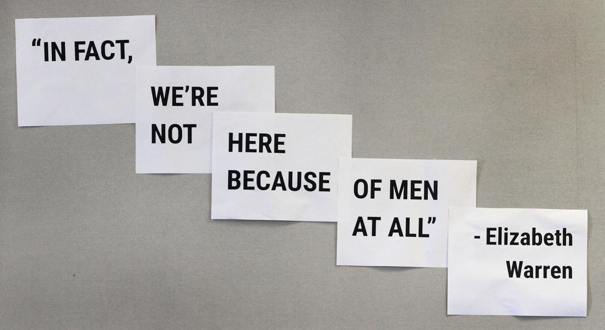 'We're not here because of men at all.'