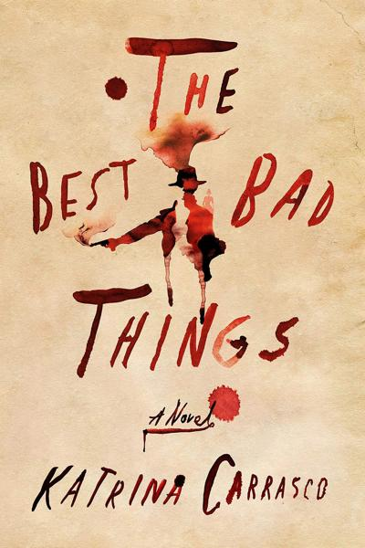 'The Best Bad Things'