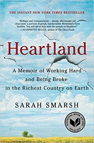 'Heartland: a Memoir of Working Hard and Being Broke In the Richest Country on Earth'