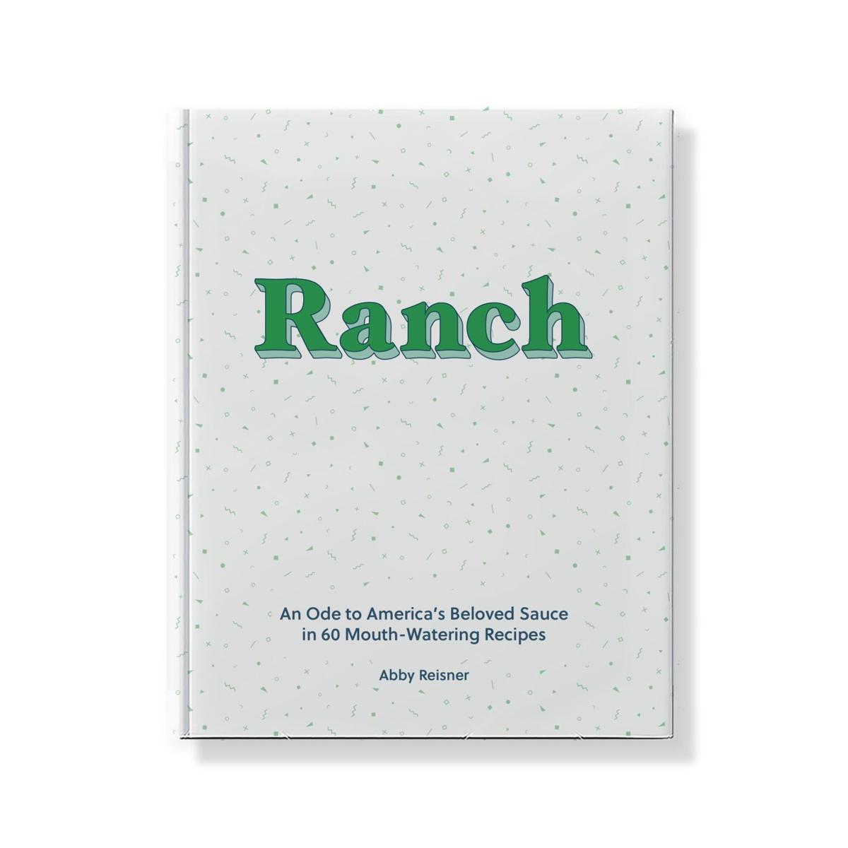 Stephen Fries: From Hidden Valley to household name, ranch a versatile favorite