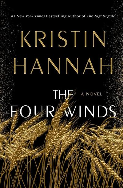 Novel Approach: Depression-era tale 'The Four Winds' feels poignant during pandemic