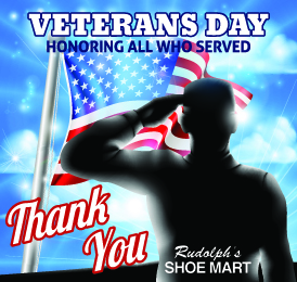 Thank You To All That Have Served from Rudolph's Shoe Mart