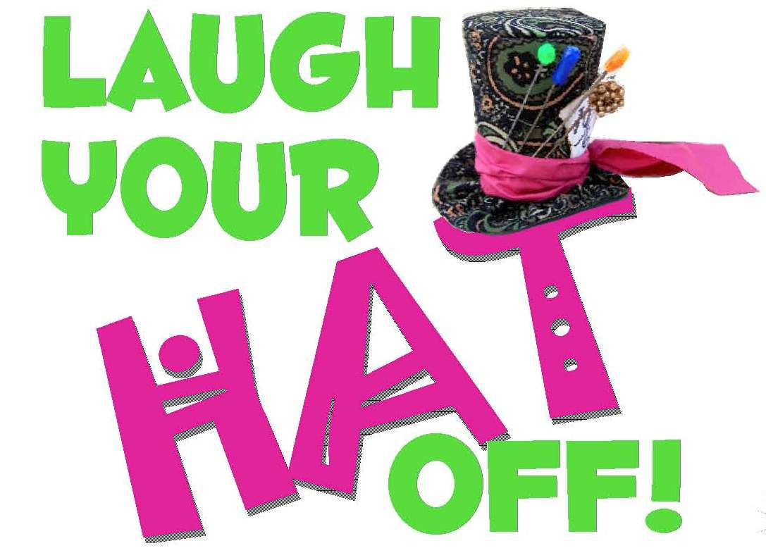 Laugh Your Hat Off Graphic