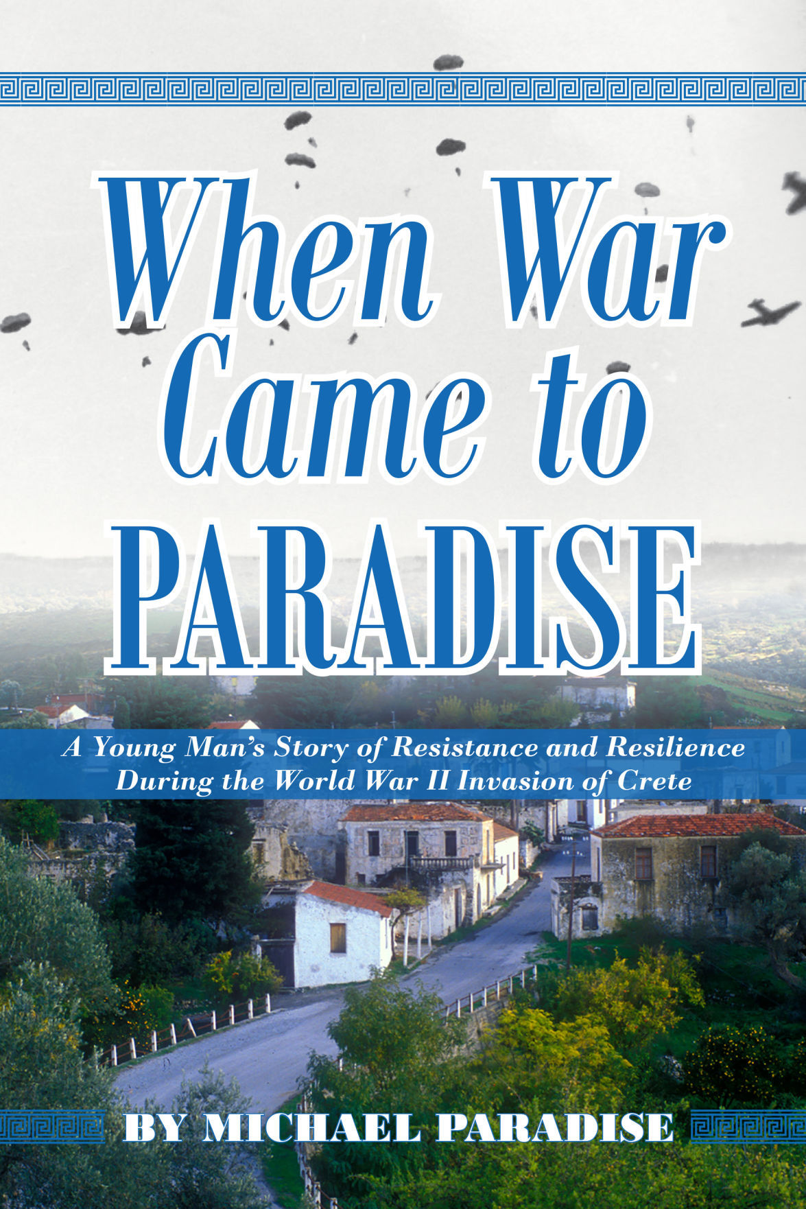 When War Came to Paradise
