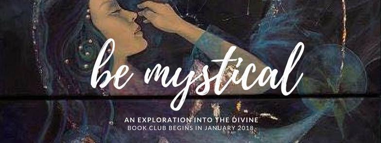 Be Mystical