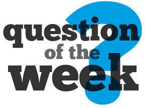 Weekender question of the week