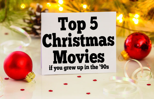 Top 5 christmas movies if you grew up in the 39 90s coffee for Christmas movies that are on tonight