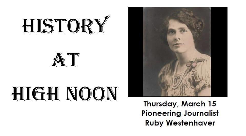 History at High Noon: Pioneering Journalist Ruby Westenhaver