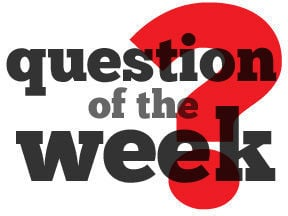 Weekender question of the week
