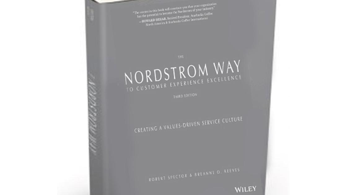 the nordstrom way to customer experience excellence creating a valuesdriven service culture