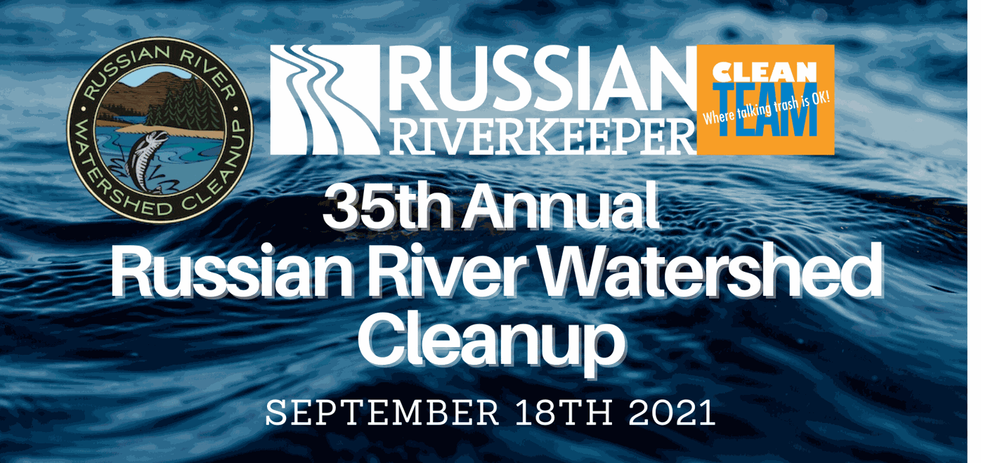 Russian River Watershed Cleanup - September 18th