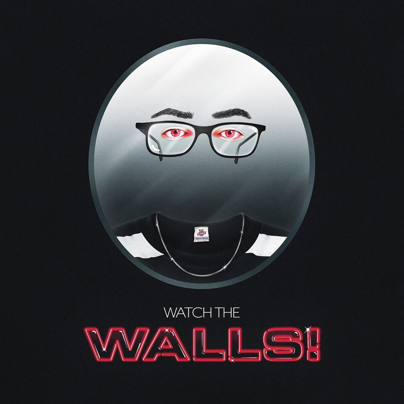 Watch the Walls!