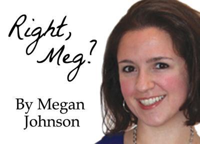 Right, Meg?